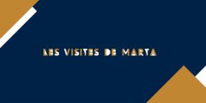 Les visites de Marta