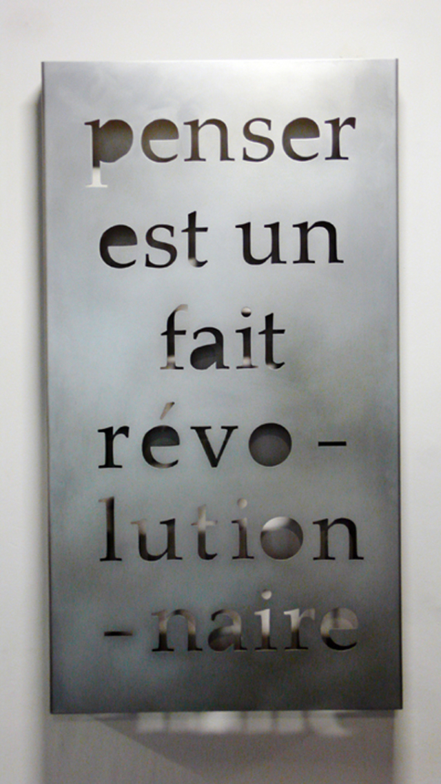 Penser est un fait révolutionnaire, 2000 Acier ©Marie Orensanz